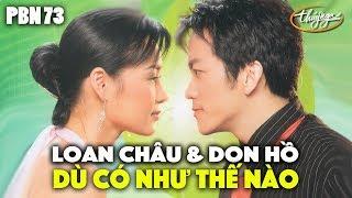 Don Hồ & Loan Chau - Dù Có Như Thế Nào (Diệu Hương) PBN 73