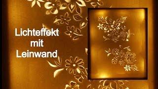 Lichteffekt mit Leinwand/RuthvonG