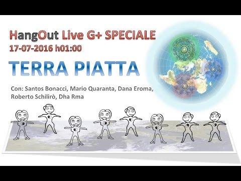 SPECIALE TERRA PIATTA LIVE 17-07-2016