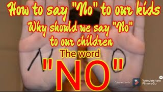"""Saying """"NO"""" to your child 