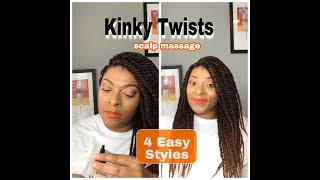 Kinky Twists  |Protective Style| Scalp Maintenance |4 Easy Styles