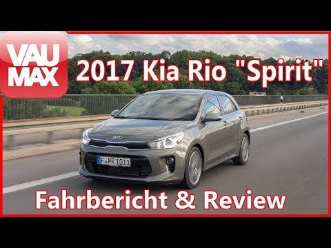 "2017 Kia Rio ""Spirit"" Fahrbericht / Kaufberatung / Details / Review / VAU-MAX.tv"