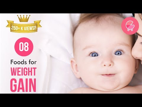 Video 8 Baby Weight Gain Foods| Babygogo