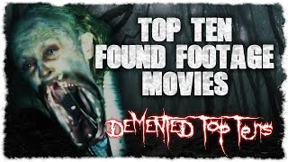 Top 10 Found Footage Movies