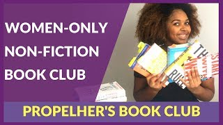 Why I created PropelHer's Book Club - A women-only non-fiction book club for personal development