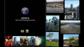 preview picture of video 'Kenya: Atlas of Our Changing Environment'