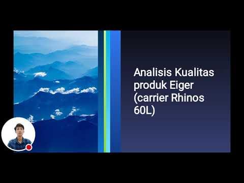 ... Analasis Kualitas Produk Eiger Rhinos 60L
