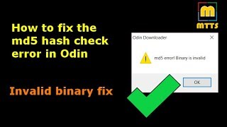 How to fix the md5 error (invalid binary) in Odin - 100% success rate