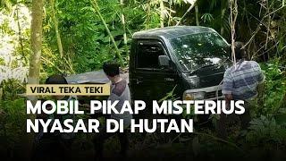 Viral Mobil Pikap Misterius Tak Bertuan Nyasar di Dalam Hutan, Membuat Warga Heboh