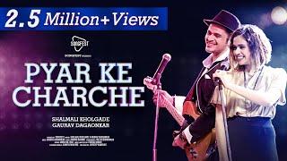 Pyar Ke Charche - Songfest Twist   Shalmali Kholgade   Gaurav Dagaonkar