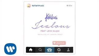Kehlani - Jealous (feat. Lexii Alijai) [Official Audio]