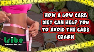 How a Low Carb Diet Can Help You To Avoid The Carb Crash