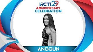 "RCTI 29 : ANNIVERSARY CELEBRATION – Anggun ""Crazy, What We Remember"" [23 Agustus 2018]"