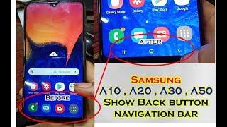 Samsung A10,A20,A30,A50 Back Button Not Showing FiX