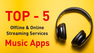Top 5 Offline & Online Music Streaming Services Apps 2019 | Free & Paid 3d Sound, Mega 4K | Teqnar