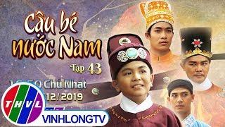 Cổ tích Việt Nam: Cậu bé nước Nam - Tập 43 (Trailer)