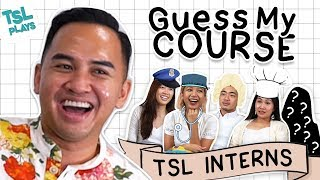 TSL Plays: Guess My Course (TSL Interns Edition)