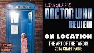 Lindalee On-Location: The Art Of The TARDIS Craft Faire - Doctor Who