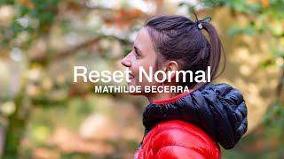 Reset Normal | Mathilde Becerra by The North Face