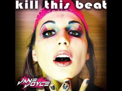 Jane Joyce - Kill This Beat