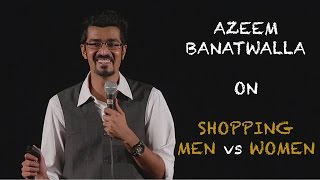 EIC Azeem Banatwalla On Shopping  Men Vs Women