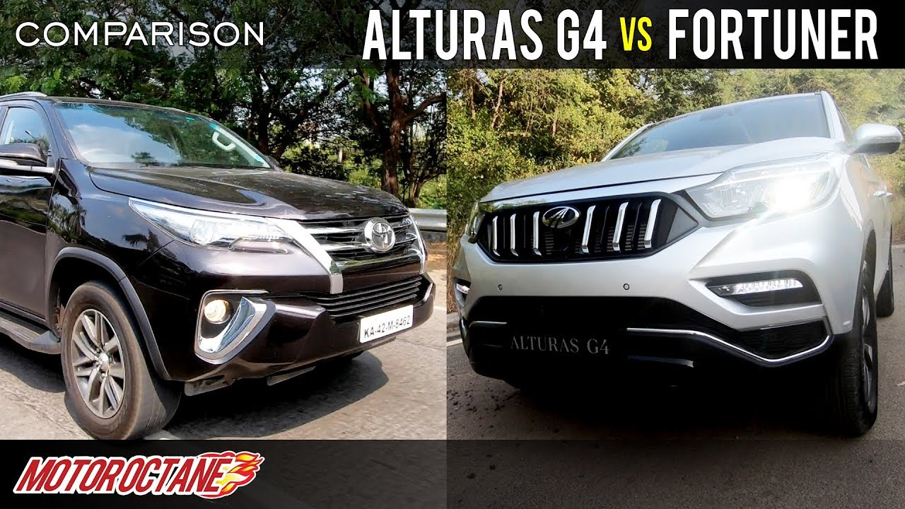 Motoroctane Youtube Video - Mahindra Alturas G4 vs Toyota Fortuner 2018 Comparison | Hindi | MotorOctane