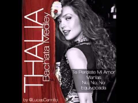 Thalia - Bachata Medley