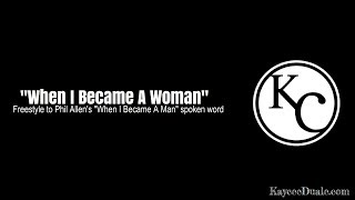 When I Became A Woman