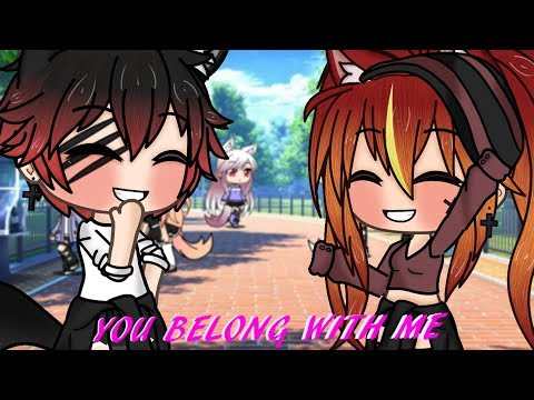 Gachalife | You belong with me GLMV