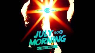 CACAO BEACH - July Morning 2014 by Kaiski & Deso