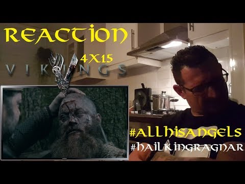 Vikings 4x15 'All his Angels' REACTION CATCHING UP
