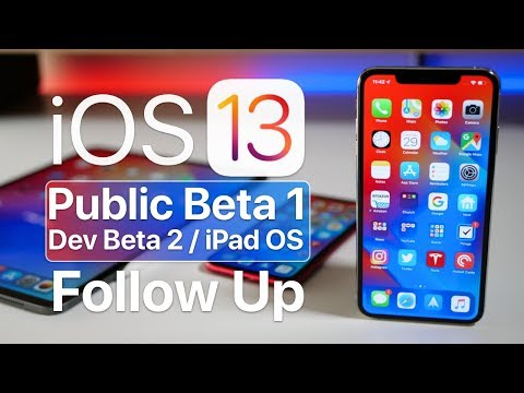 iOS 13 Public Beta 1, Dev Beta 2, and iPad OS - Follow up