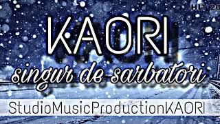 Singur de sărbători - KAORI (2019)