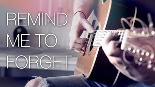 Kygo, Miguel   Remind Me To Forget   Fingerstyle Guitar Cover