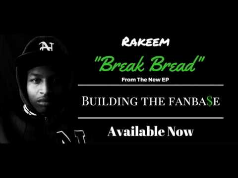 Rakeem - Break Bread (produced by Poovey Beatz) [Official Audio]
