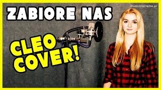 Cleo - Zabiorę Nas (cover by Natalia Świtała)