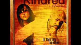 Kindred The Family Soul Where Would I Be The Question Music