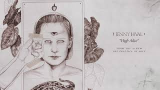 Jenny Hval   High Alice (Official Audio)