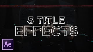 5 Quick Text Effects in After Effects   Tutorial (Video Text, Glitch, Stroke, Liquid)