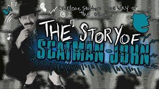 The Story Of Scatman John