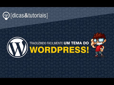 Como traduzir facilmente um tema do WordPress