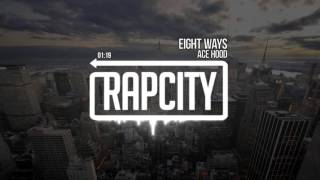 Ace Hood - Eight Ways (prod. by ThLttry)