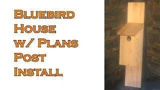 Bluebird House Simple Post install
