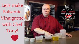 How to make a Balsamic Vinaigrette...easy!