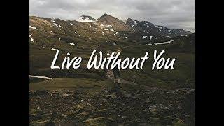 Sj & Joakim Molitor   Live Without You (Lyrics) Feat. Svrcina