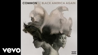 Common - Rain (Audio) ft. John Legend