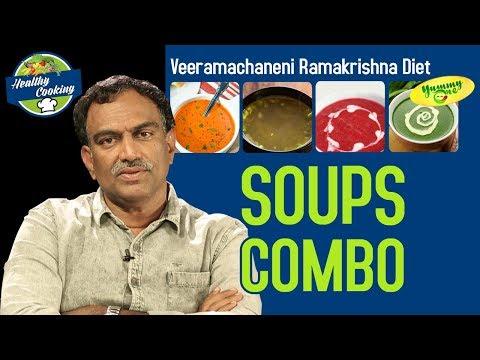 Veeramachaneni Ramakrishna Diet | Soups Combo Recipe by Sandhya Koya - YummyOne