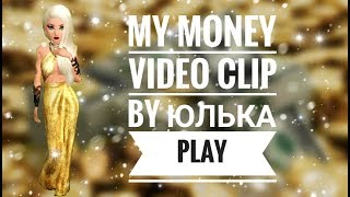 MY MONEY || VIDEO CLIP || by Юлька Play || Avakin Life