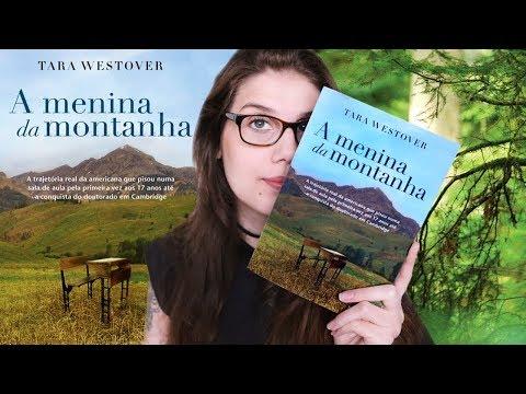 A MENINA DA MONTANHA (Tara Westover) | AUTONOMIA PARA O CONHECIMENTO