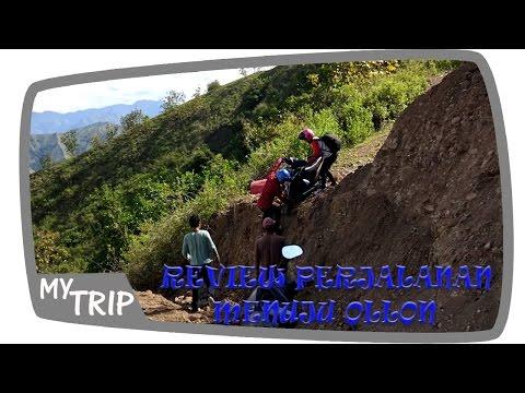 Video My TRIP - Review Perjalanan Menuju Ollon #4